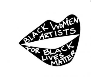 Black Women Artists for Black Lives Matter Shani Jamila